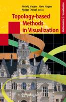 Topology-based Methods in Visualization - Mathematics and Visualization (Paperback)