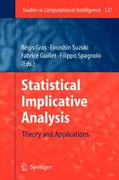 Statistical Implicative Analysis: Theory and Applications - Studies in Computational Intelligence 127 (Paperback)