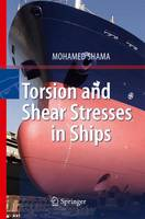 Torsion and Shear Stresses in Ships (Hardback)