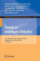 Trends in Intelligent Robotics: 15th Robot World Cup and Congress, FIRA 2010, Bangalore, India, September15-19, 2010, Proceedings - Communications in Computer and Information Science 103 (Paperback)