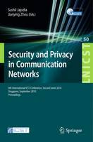 Security and Privacy in Communication Networks: 6th International ICST Conference, SecureComm 2010, Singapore, September 7-9, 2010, Proceedings - Lecture Notes of the Institute for Computer Sciences, Social Informatics and Telecommunications Engineering 50 (Paperback)