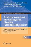 Knowledge Management, Information Systems, E-Learning, and Sustainability Research: Third World Summit on the Knowledge Society, WSKS 2010, Corfu, Greece, September 22-24, 2010, Proceedings, Part I - Communications in Computer and Information Science 111 (Paperback)