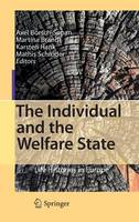The Individual and the Welfare State: Life Histories in Europe (Hardback)