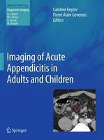 Imaging of Acute Appendicitis in Adults and Children - Diagnostic Imaging (Hardback)