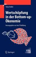 Wertschopfung in Der Bottom-up-A-konomie (Hardback)