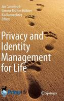 Privacy and Identity Management for Life (Hardback)