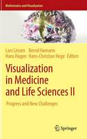 Visualization in Medicine and Life Sciences II: Progress and New Challenges - Mathematics and Visualization (Hardback)
