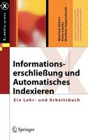 Informationserschliessung Und Automatisches Indexieren (Hardback)
