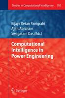 Computational Intelligence in Power Engineering - Studies in Computational Intelligence 302 (Paperback)