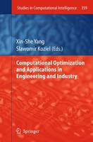 Computational Optimization and Applications in Engineering and Industry - Studies in Computational Intelligence 359 (Paperback)