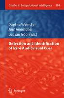 Detection and Identification of Rare Audio-visual Cues - Studies in Computational Intelligence 384 (Paperback)