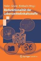 Biofunktionalit t Der Lebensmittelinhaltsstoffe - Springer-Lehrbuch (Paperback)