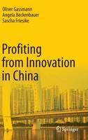 Profiting from Innovation in China (Hardback)