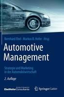 Automotive Management: Strategie Und Marketing in Der Automobilwirtschaft (Hardback)