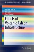Effects of Volcanic Ash on Infrastructure - SpringerBriefs in Earth System Sciences (Paperback)