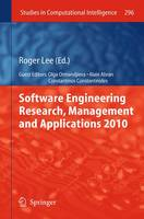 Software Engineering Research, Management and Applications 2010 - Studies in Computational Intelligence 296 (Paperback)