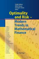 Optimality and Risk - Modern Trends in Mathematical Finance: The Kabanov Festschrift (Paperback)