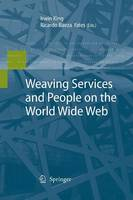 Weaving Services and People on the World Wide Web (Paperback)