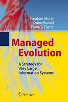 Managed Evolution: A Strategy for Very Large Information Systems (Paperback)