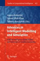 Advances in Intelligent Modelling and Simulation: Artificial Intelligence-Based Models and Techniques in Scalable Computing - Studies in Computational Intelligence 422 (Paperback)