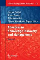 Advances in Knowledge Discovery and Management - Studies in Computational Intelligence 471 (Paperback)