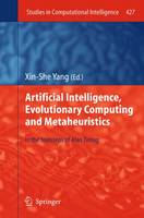 Artificial Intelligence, Evolutionary Computing and Metaheuristics: In the Footsteps of Alan Turing - Studies in Computational Intelligence 427 (Paperback)