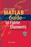 MATLAB Guide to Finite Elements: An Interactive Approach (Paperback)