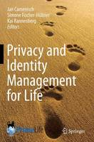 Privacy and Identity Management for Life (Paperback)