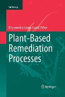 Plant-Based Remediation Processes - Soil Biology 35 (Paperback)