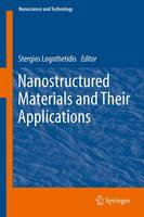 Nanostructured Materials and Their Applications - NanoScience and Technology (Paperback)
