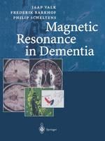 Magnetic Resonance in Dementia (Paperback)