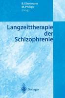 Langzeittherapie der Schizophrenie (Paperback)