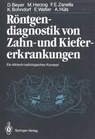 Rontgendiagnostik von Zahn- und Kiefererkrankungen (Paperback)