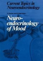 Neuroendocrinology of Mood - Current Topics in Neuroendocrinology 8 (Paperback)