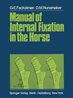 Manual of Internal Fixation in the Horse (Paperback)