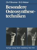 Besondere Osteosynthesetechniken