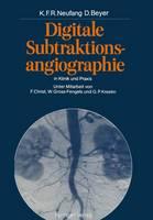 Digitale Subtraktionsangiographie in Klinik und Praxis (Paperback)