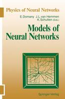 Models of Neural Networks - Physics of Neural Networks (Paperback)