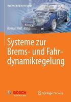 Systeme Zur Brems- Und Fahrdynamikregelung - Automobilelektronik Lernen (Paperback)