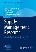 Supply Management Research: Aktuelle Forschungsergebnisse 2013 - Advanced Studies in Supply Management (Paperback)