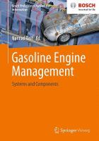 Gasoline Engine Management: Systems and Components - Bosch Professional Automotive Information (Paperback)