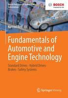Fundamentals of Automotive and Engine Technology: Standard Drives, Hybrid Drives, Brakes, Safety Systems - Bosch Professional Automotive Information (Paperback)