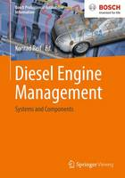Diesel Engine Management: Systems and Components - Bosch Professional Automotive Information (Paperback)