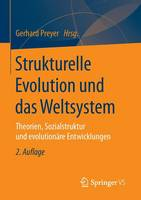 Strukturelle Evolution Und Das Weltsystem: Theorien, Sozialstruktur Und Evolutionare Entwicklungen (Paperback)