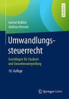 Umwandlungssteuerrecht: Grundlagen Fur Studium Und Steuerberaterprufung (Paperback)
