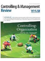 Controlling & Management Review Sonderheft 3-2016: Controlling-Organisation - Fit Fur Die Zukunft? - Cmr-Sonderhefte (Paperback)