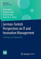 German-Turkish Perspectives on IT and Innovation Management: Challenges and Approaches - International Series (Paperback)