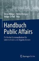 Handbuch Public Affairs: Politische Kommunikation fur Unternehmen und Organisationen - Springer Reference Wirtschaft (Hardback)