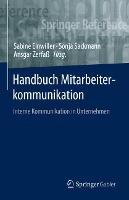 Handbuch Mitarbeiterkommunikation: Interne Kommunikation in Unternehmen (Hardback)