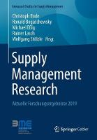 Supply Management Research: Aktuelle Forschungsergebnisse 2019 - Advanced Studies in Supply Management (Paperback)